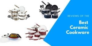 Best Ceramic Cookware Reviews