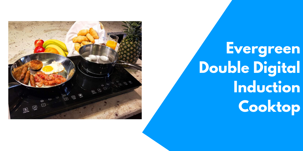 Evergreen Home 1800W Double Digital Induction Cooktop