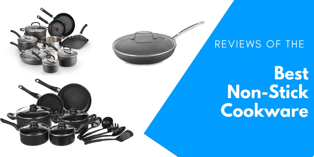 Reviews of the Best Non Stick Cookware