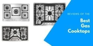 Best gas cooktop review